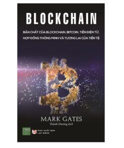 Blockchain-Ban-Chat-Cua-Blockchain-Bitcoin-Tien-dien-Tu-Hop-dong-Thong-Minh-Va-Tuong-Lai-Cua-Tien-Te