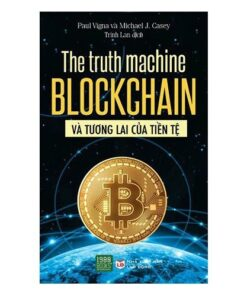 The-Truth-Machine-Blockchain-Va-Tuong-Lai-Cua-Tien-Te