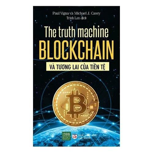 The-Truth-Machine-Blockchain-Va-Tuong-Lai-Cua-Tien-Te